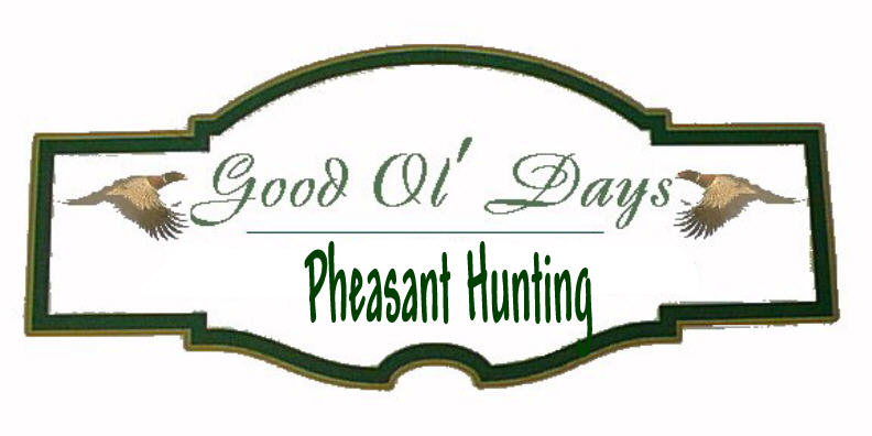 Good Ol Days Pheasant Hunting logo